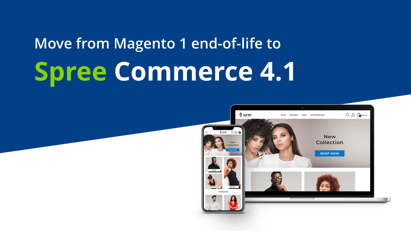 Move from Magento 1 end-of-life to Spree Commerce 4.1