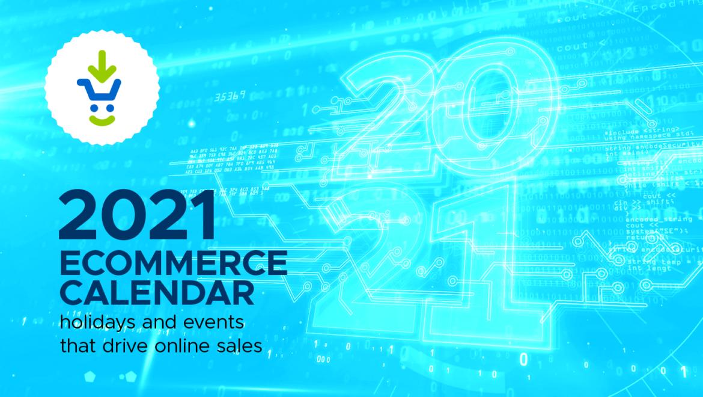 2021 ecommerce calendar